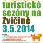 Otevírání sezóny - Zvičina 2014